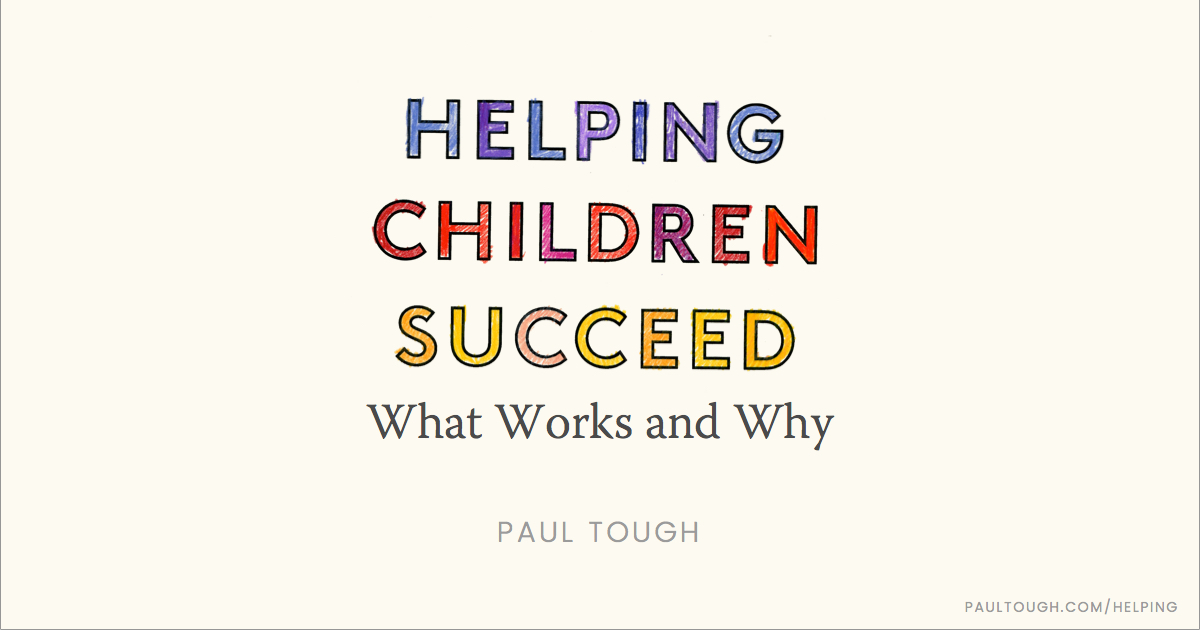 Helping Children Succeed What Works And Why